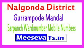 Gurrampode Mandal Sarpanch Wardmumber Mobile Numbers List Part I Nalgonda District in Telangana State