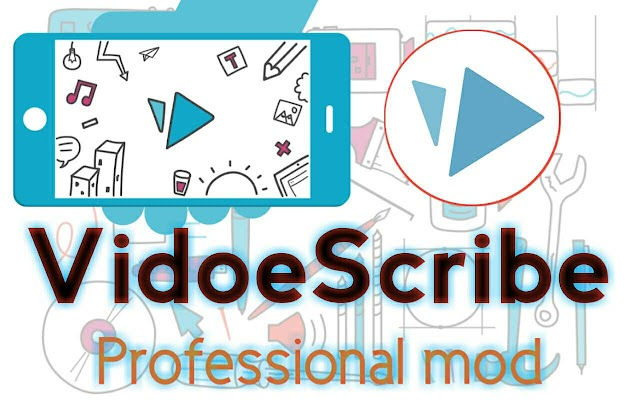 VideoScribe mod Apk crack with pro premium apk Features free Download