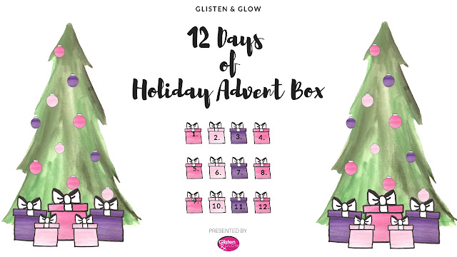 Glisten & Glow 12 Days of Holiday Advent Box 2018