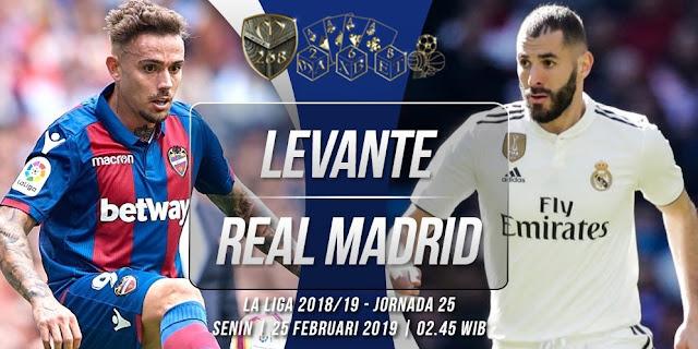 Prediksi Levante vs Real Madrid, Senin  25 Februari 2019 Pukul 02:45 WIB