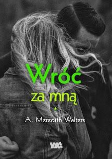 Wróć za mną - A. Meredith Walters