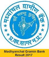 Madhyanchal Gramin Bank Result 2017