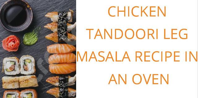 sea good , oven ,chicken recipes , chicken tandoori 2019