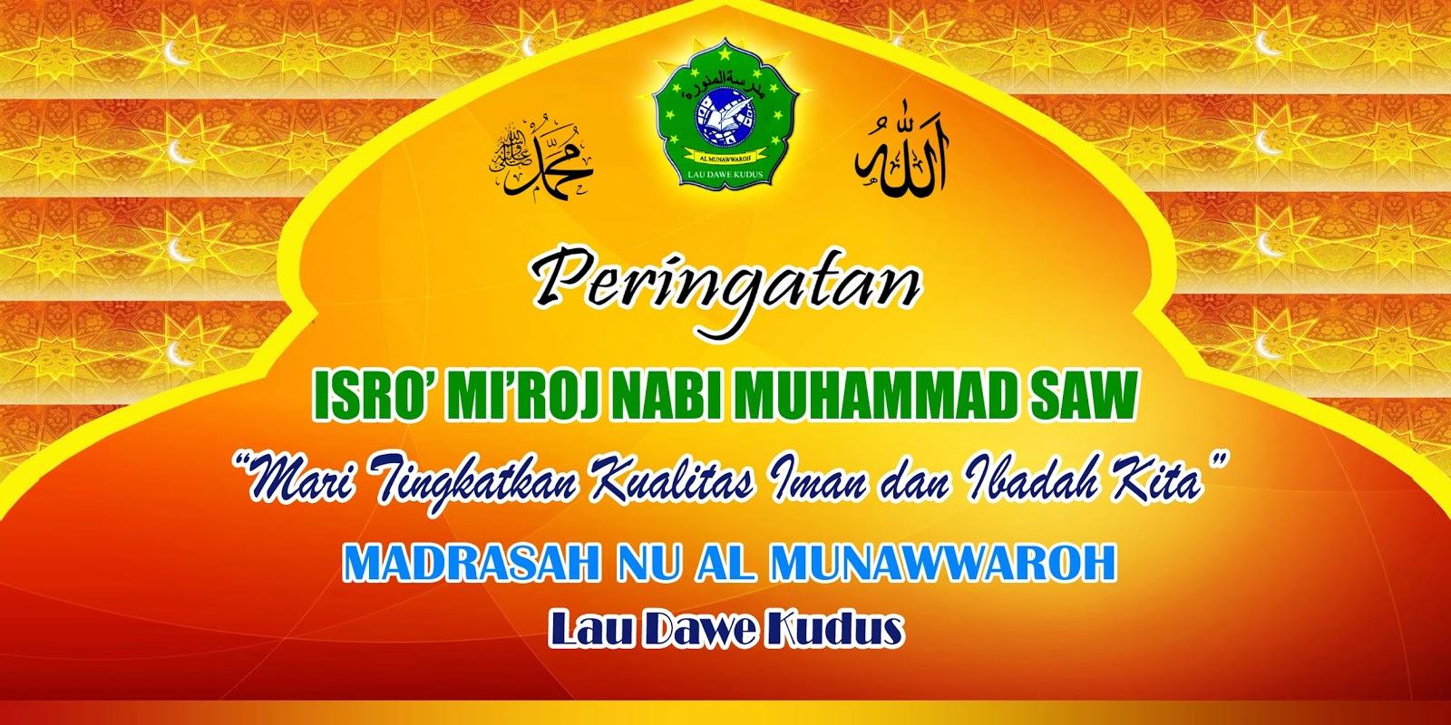 Desain Spanduk Dan Mmt Isro Mi Roj Nabi Muhammad Saw