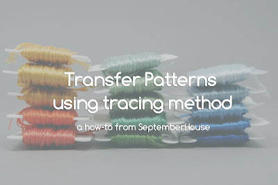 Transfer Embroidery Patterns by Tracing