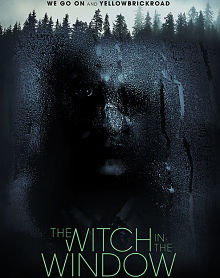 Sinopsis pemain genre Film The Witch in the Window (2018)