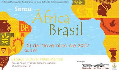"""Ilha celebra o Dia da Consciência Negra com Sarau Multicultural """"África Brasil"""""""