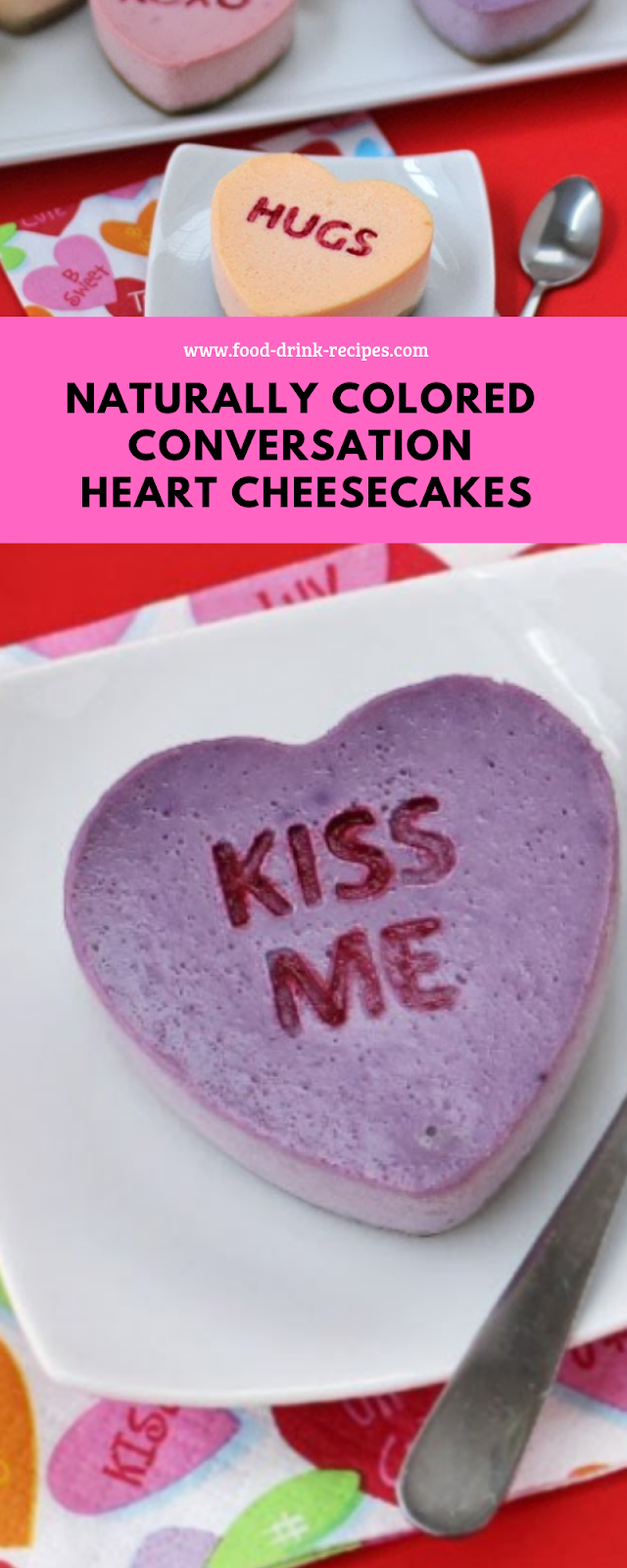 Naturally Colored Conversation Heart Cheesecakes