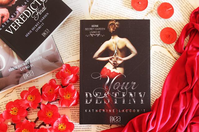 Your Destiny - Secret Garden #02 - Katherine Laccom't