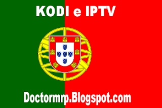 Kodi Portugal nova lista iptv m3u8 atualizada