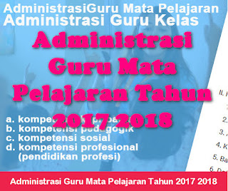 Administrasi Guru Mata Pelajaran Tahun 2017 2018