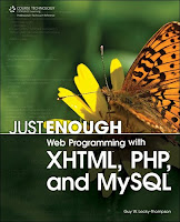 http://3.bp.blogspot.com/-m8avuX4_kW0/T3FF314IsjI/AAAAAAAAAaY/IUMiudEdyHw/s1600/just-enough-web-programming-with-xhtml-php-and-mysql.jpg