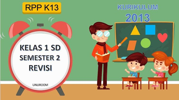 RPP Kelas 1 Semester 2 Kurikulum 2013 Revisi 2018 Tematik