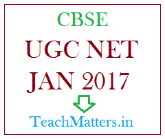 image : CBSE UGC NET JAN 2017 @ TeachMatters.in