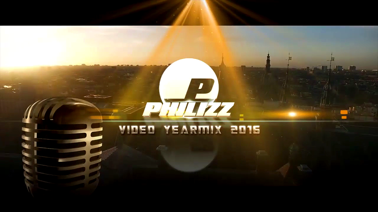 Philizz Video Yearmix 2016 (PART 1)