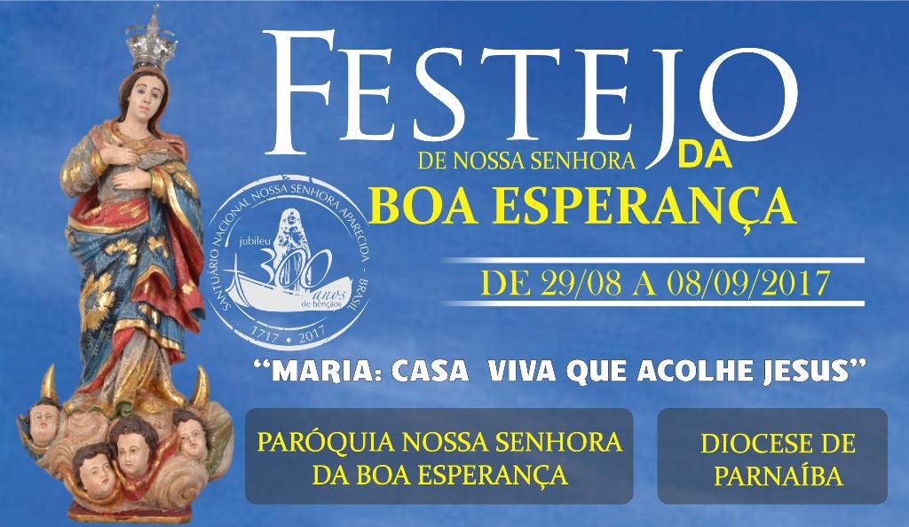 Convite e Programação do Festejo de Nossa Senhora da Boa Esperança 2017