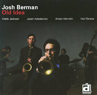 Josh Berman, Old Idea