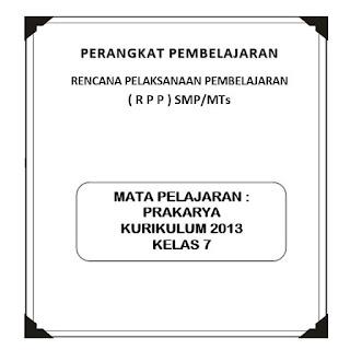 kami bagikan kepada anda semua sebagai materi pembuatan perangkat yang baik dan benar RPP K13 Prakarya Kelas 7 (Revisi)