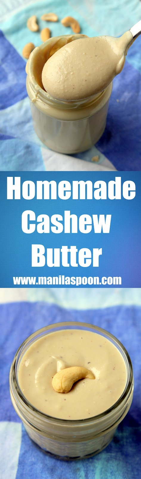 Just 2 ingredients to make your own all-natural, very tasty and super creamy Cashew Butter.  Gluten-free, vegan, low-carb, paleo-friendly and so easy to make! | manilaspoon.com
