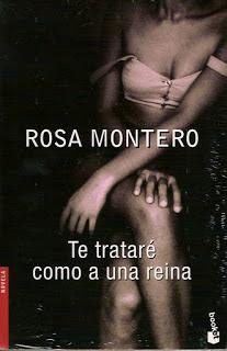 Rosa Montero Te trataré como a una reina