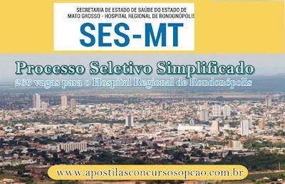 Concurso SES-MT abre inscrições para 266 profissionais do HRR
