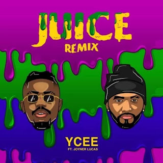 Ycee - Juice (Remix)