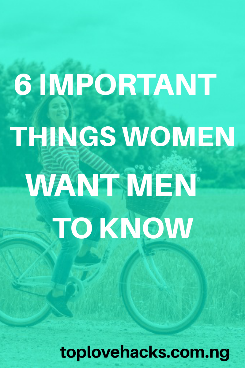 Things Women Want Men To Know
