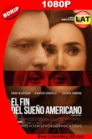El Fin del Sueño Americano (2016) Latino HD BDRIP 1080P - 2016