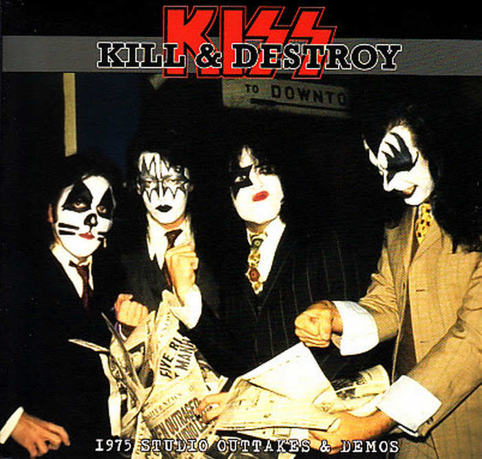 Rock Anthology: Kiss - Kill & Destroy - 1975 Studio Outtakes