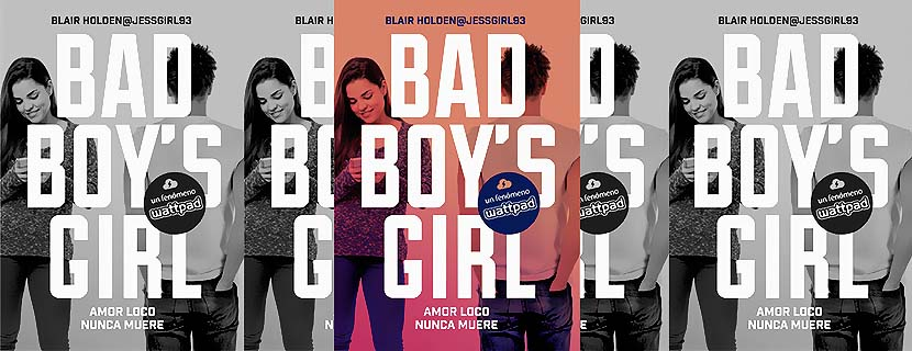 Amor loco nunca muere, Quien bien te quiere te hará reir (Bad Boy's Girl 03, 04) - Blair Holden (Rom) Trrtt