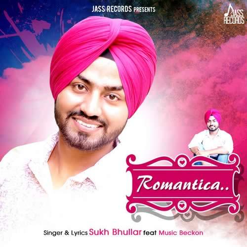 Romantica - Sukh Bhullar