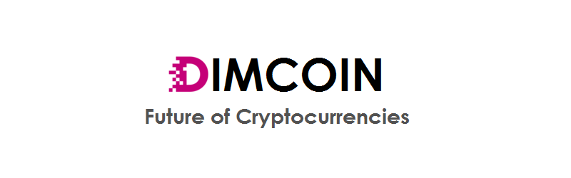Dimcoin – Future of Cryptocurrencies
