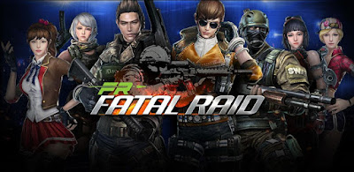 Fatal Raid Apk + OBB Free Full Download