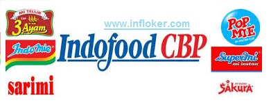 Info Paling Terbaru Lowongan SMA/SMK PT.Indofood CBP Sukses Makmur Tbk