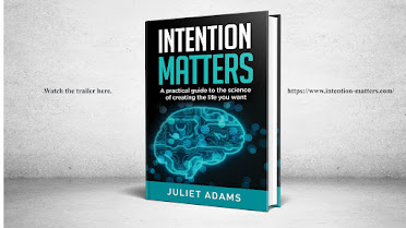 INTENTION MATTERS BY JULIET ADAMS