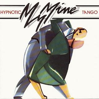 My Mine, Hypnotic Tango