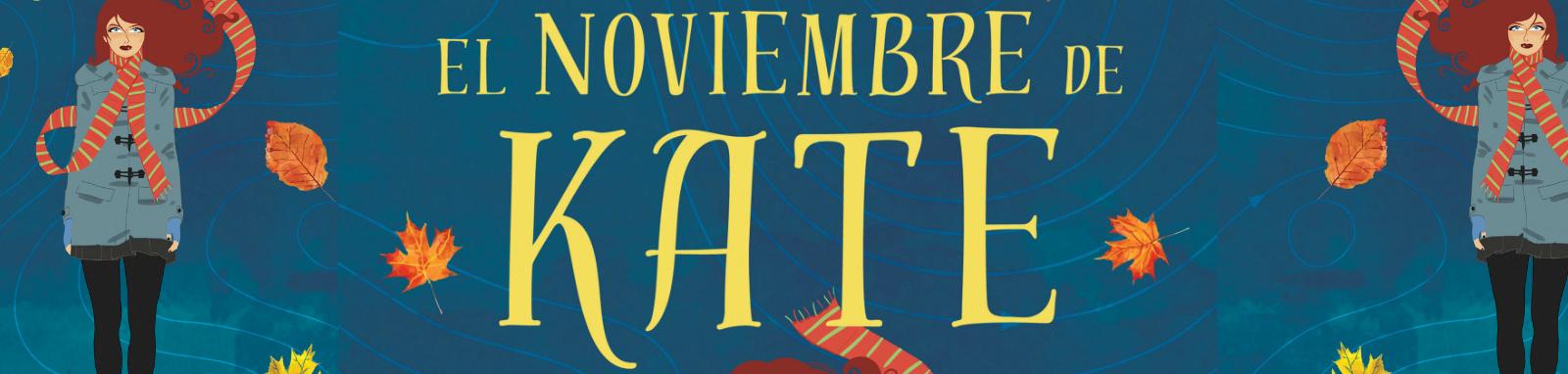 http://elrincondealexiaandbooks.blogspot.com.es/2017/01/resena-el-noviembre-de-kate-de-monica.html
