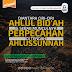 Diantara Ciri-Ciri Ahlul bid'ah & Sebab Munculnya Perpecahan di Tengah Ahlussunnah