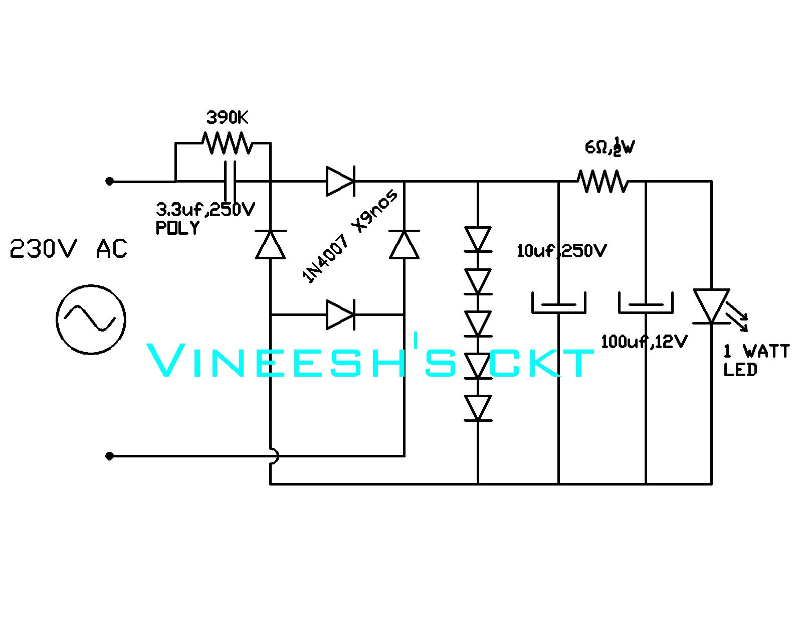simple circuits vineetron: 230V TO 1 WATT LED DRIVER