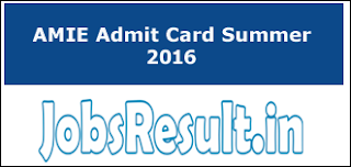AMIE Admit Card Summer 2016