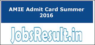AMIE Admit Card Summer 2016