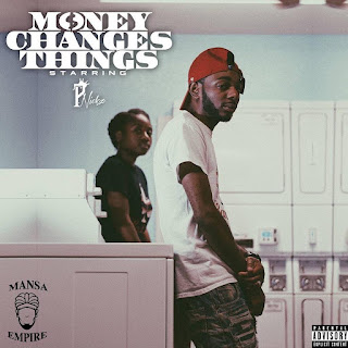 P. Nickz, Money Changes Things, New Music Alert, Team Bigga Rankin, Promo Vatican, Hip Hop Everything,