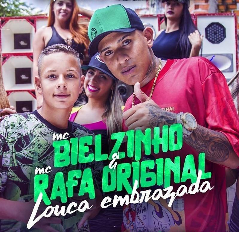 Baixar Louca Embrazada - MC Bielzinho e MC Rafa Original Mp3