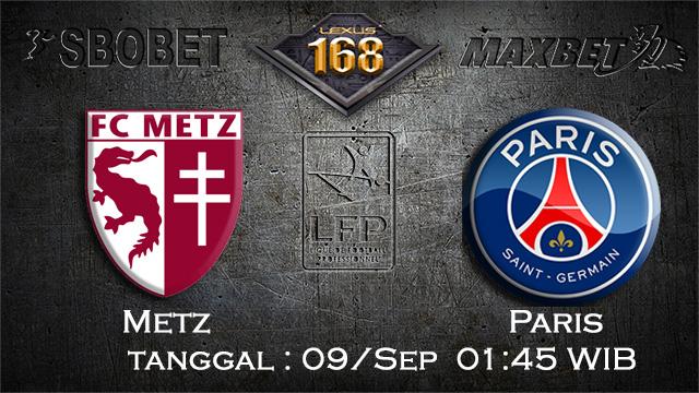 PREDIKSIBOLA - PREDIKSI TARUHAN BOLA METZ VS PARIS SAINT GERMAIN 9 SEPTEMBER 2017 (SERIE A)