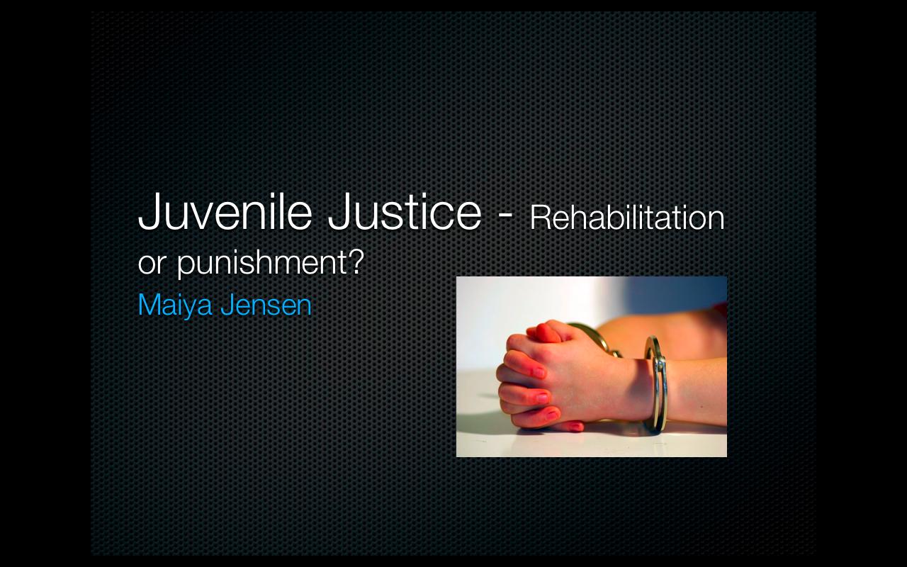 juvenile punishment and rehabilitation