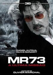 MR 73: A Última Missão – Dublado (2008)
