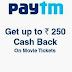 PayTM Cashback Steel – Get Flat Rs.250 Cashback on Movie Ticket Booking