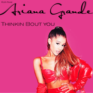 Ariane Grande Thinkin Bout U lyrics