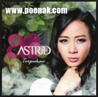 Lagu Astrid  Mp3 Full Album Terbaru