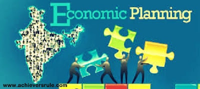 Economic Planning in India - An Overview for IBPS PO, IBPS CLERK, INSURANCE EXAMS, RRB OFFICER SCALE 1, RRB ASSISTANT, SBI PO, SBI CLERK